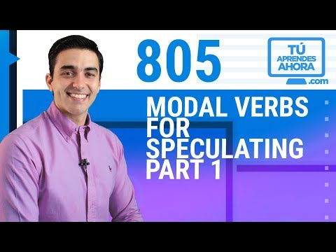 CLASE DE INGLÉS 805 Modal verbs for speculating part 1