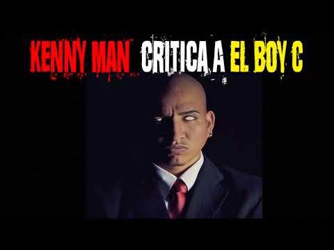 KENNY MAN CRITICA A EL BOY C