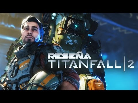 Reseña: TITANFALL 2