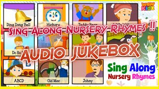 Sing Along Nursery Rhymes !! | Audio Jukebox | for ~Children !!