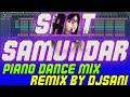 #Wedding Song-Saat Samundar Piano Dance Mix Remix By(Djsani) Mp3 And Flp Project Free Download