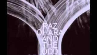 RAz oHARA ANd THE odd oRCHESTRA - Varsha