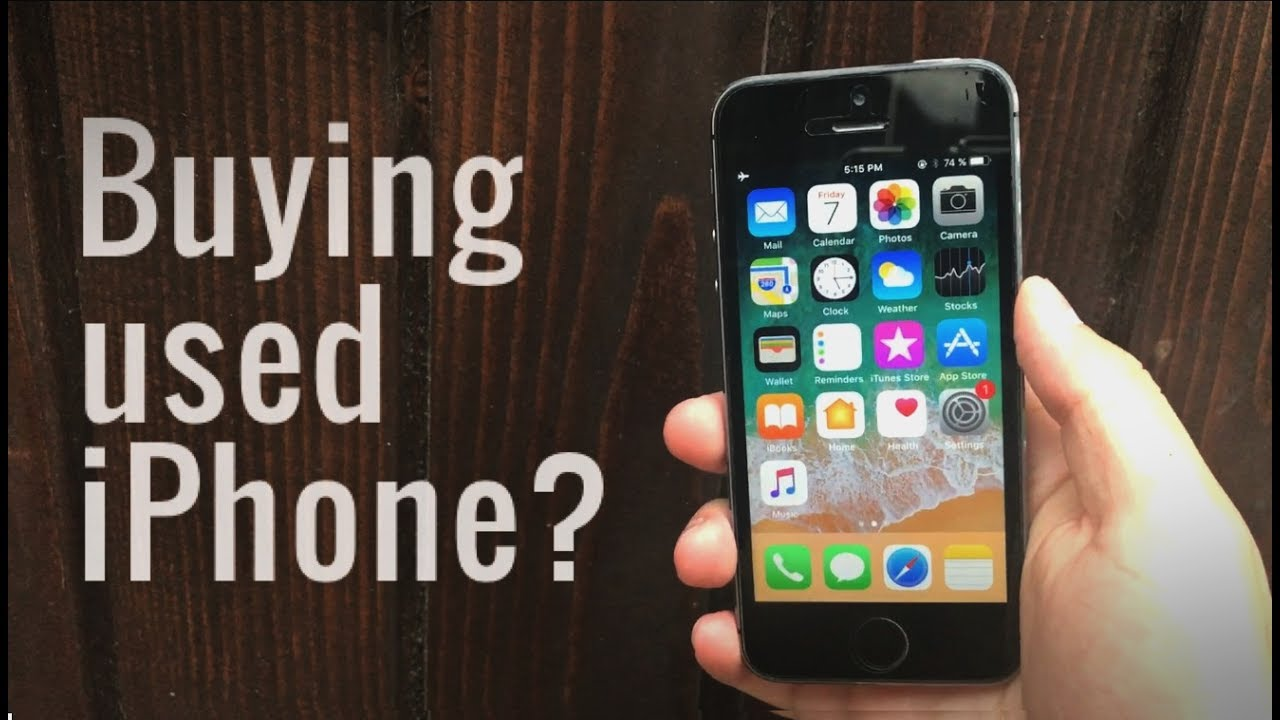 51ac090867f Buying Used iPhone - Things to Know - YouTube