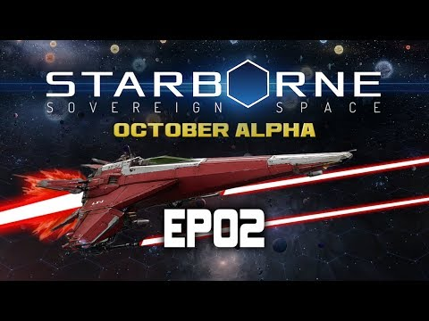 Starborne Sovereign Space | October Alpha | EP02