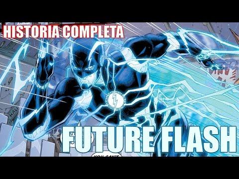 FUTURE FLASH - La Historia Detallada Completa. The Flash Comics // Morpho