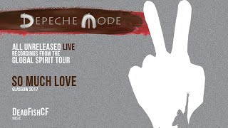 Depeche Mode - So Much Love (All Unreleased LIVE Recordings From The Global Spirit Tour)
