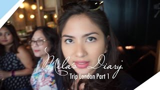 Mila's Diary: Trip London Part 1