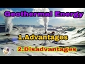 Advantages and disadvantages of Geothermal energy in telugu