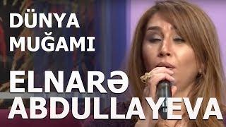 Elnare Abdullayeva Manaf Agayev Dunya Mugami 2019 Resimi
