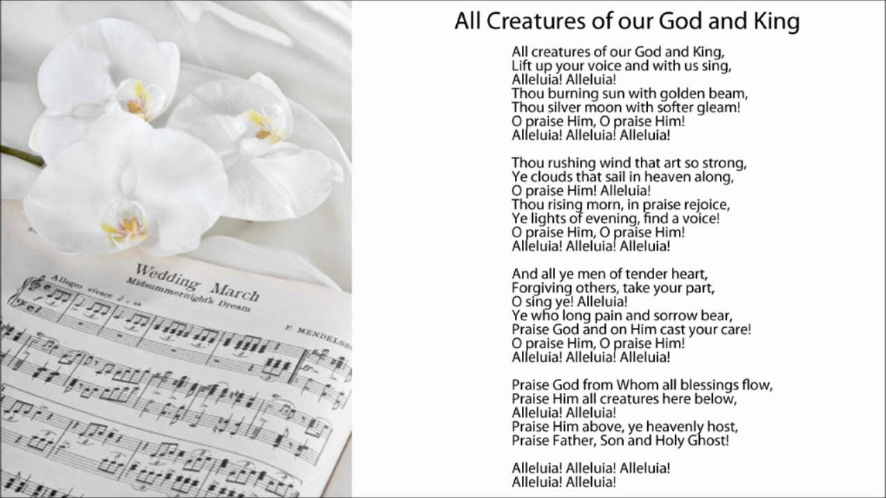 All Creatures Of Our God And King Hymn - songandpraise.org