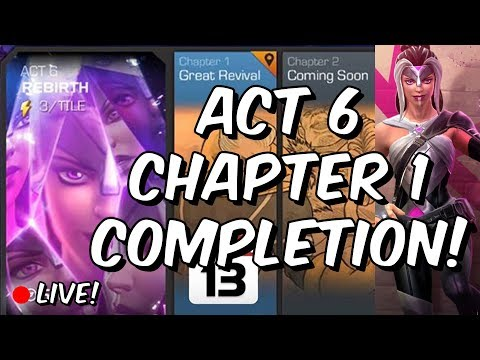 Act 6 Chapter 1 Completion - Great Revival - Marvel Contest of Champions