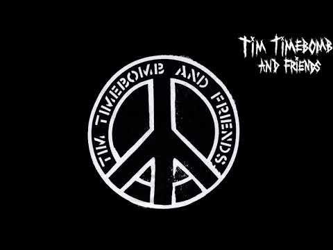 Tim Time Bomb & Friends [Full Album]ᴴᴰ