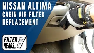 Cabin Air Filter Replacement- Nissan Altima