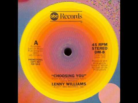 Lenny Williams - Choosing You Extended [Paradise garage]