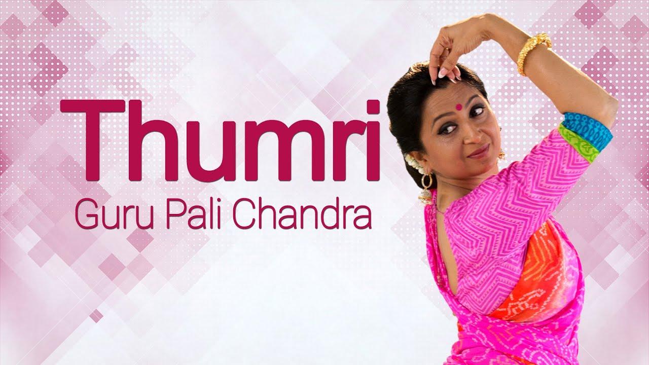 Kathak Abhinaya,  Thumri Performance by  Guru Pali Chandra   Sab Ban Than Aayi   Beginners Lessons
