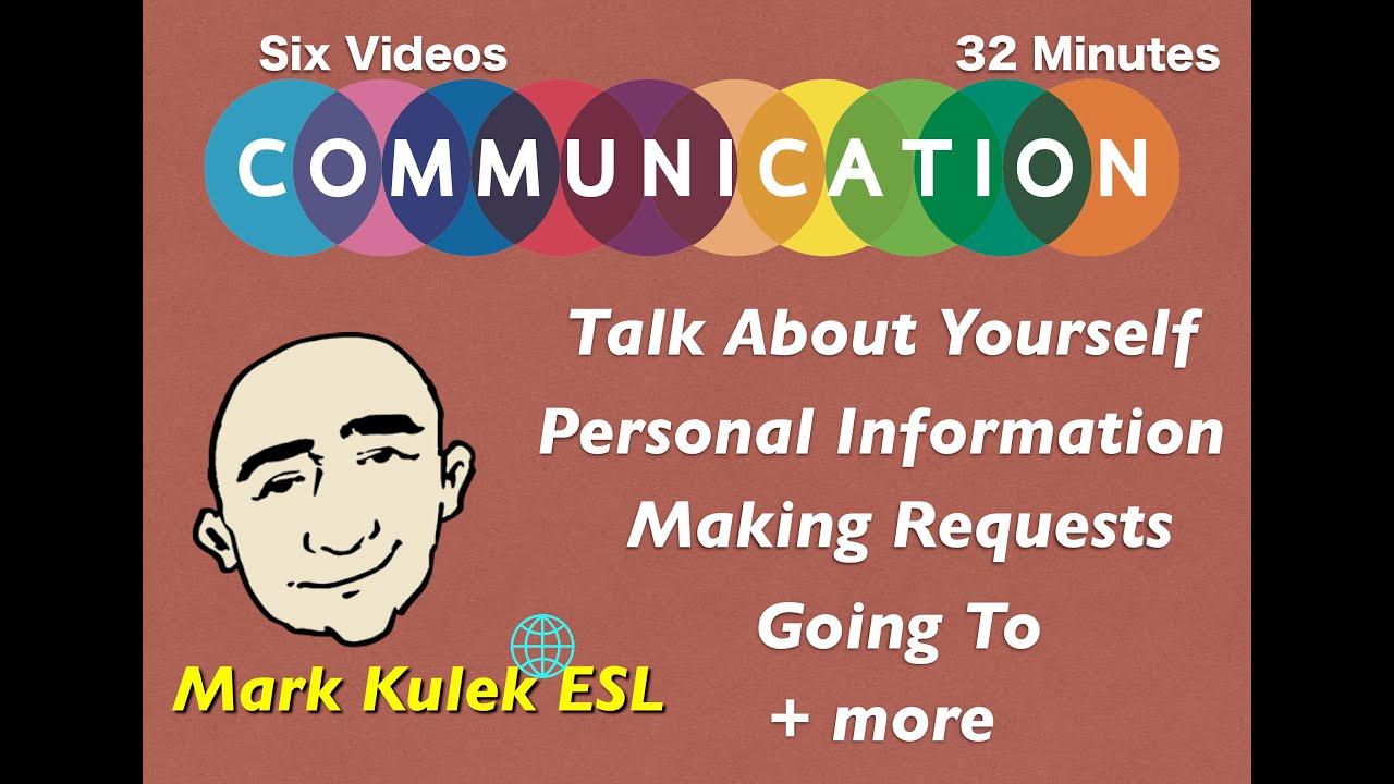 English Communication - talk about yourself + more | Mark Kulek - ESL