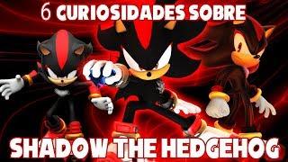 6 curiosidades sobre Shadow the Hedgehog