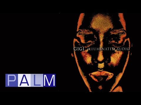 Gigi: Illuminated Audio [Full Album]