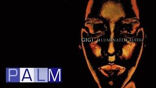 Gigi: Illuminated Audio [Full Album] Video
