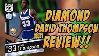 NBA 2K17 DIAMOND DAVID THOMPSON MYTEAM PLAYER REVIEW!!