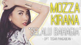 Mozza Kirana Selalu Bahagia newrelease