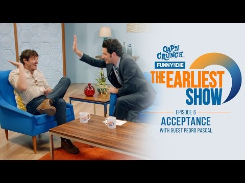 The Earliest Show: Acceptance with Guest Pedro Pascal (Episode 6)