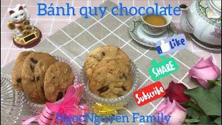 Cách làm bánh quy chocolate   Chocolate Cookie Chip   NgocNguyen Family