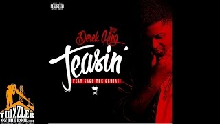 Derek King ft. Sage The Gemini - Teasin