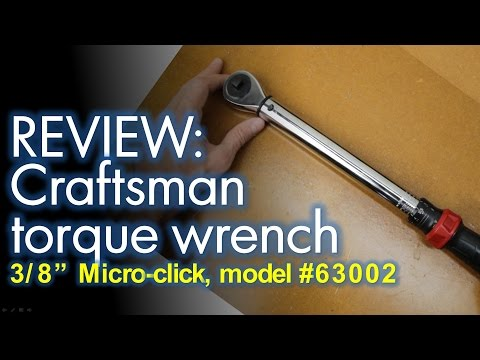 Product Review Craftsman Micro Clicker Torque Wrench 3 8