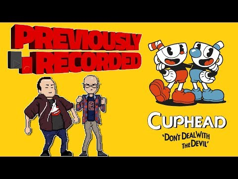 Previously Recorded - Cuphead