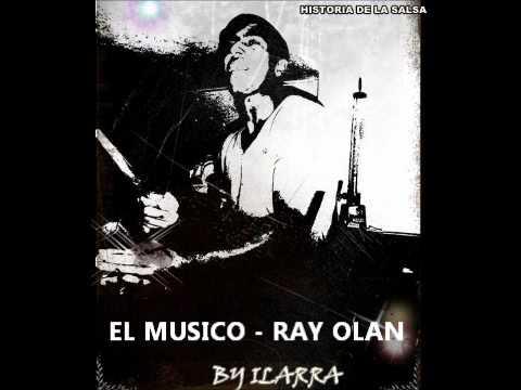 EL MUSICO - RAY OLAN