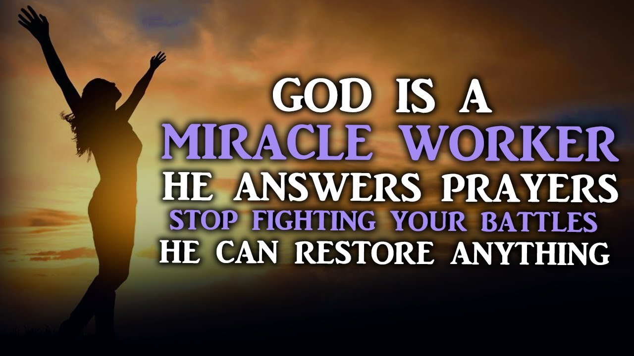 WE SERVE A MIRACLE WORKING GOD THAT ANSWERS PRAYERS GET READY FOR OVERFLOW - Christian Motivation