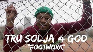 """NEW Christian Rap - Tru Solja 4 God - """"Footwork"""" (Music Video)(@trusolja4god @ChristianRapz)"""