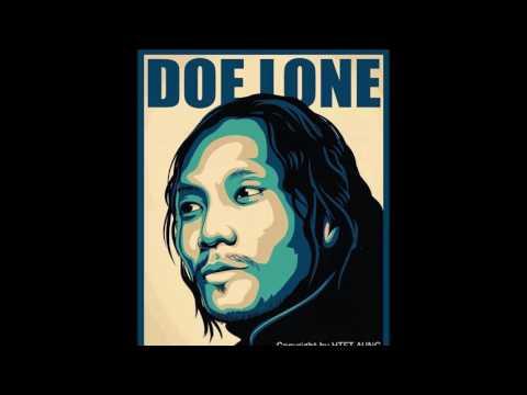 တစ္ေယာက္ေသာ ခ်စ္သူ - Doe Lone ( ဒိုးလံုး )