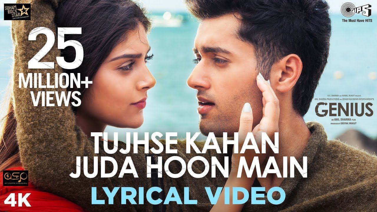 Tujhse Kahan Juda Hoon Main Lyrical - Genius | Utkarsh, Ishita | Himesh,  Neeti Mohan, Vineet Singh