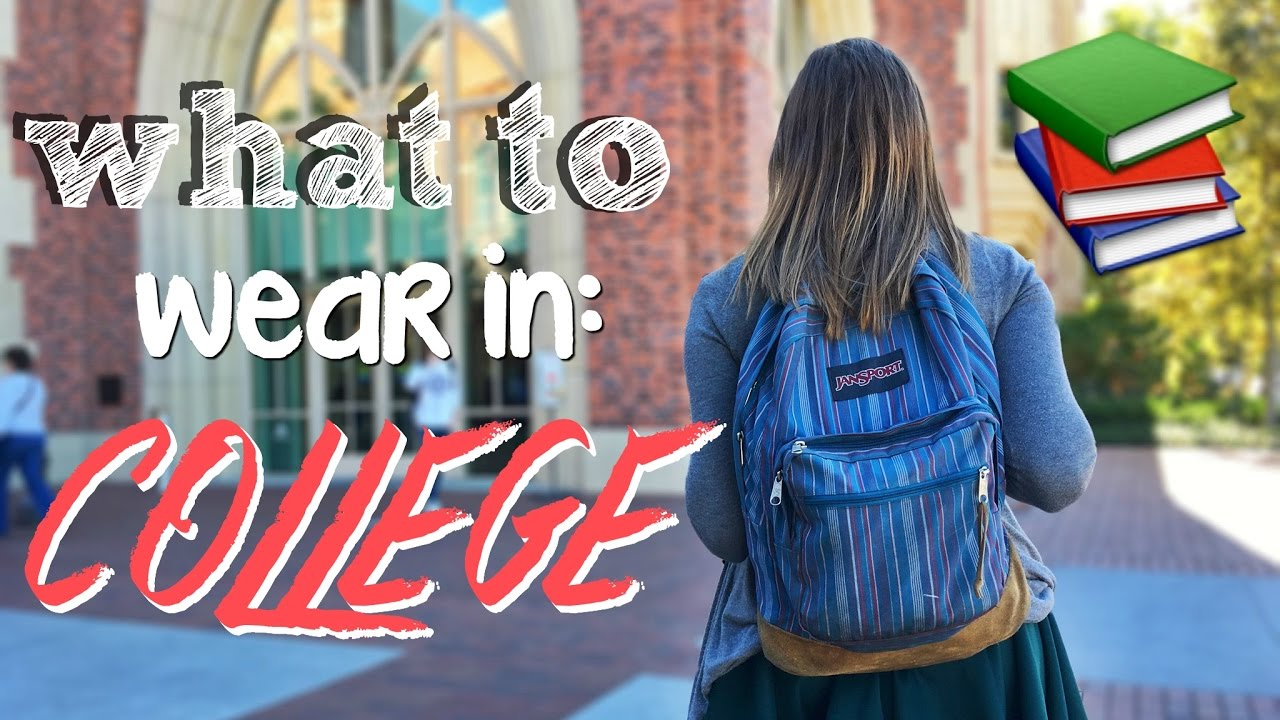9f486b6b256e WHAT TO WEAR IN COLLEGE - YouTube