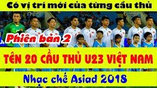 Nhạc chế Asiad 2018 | TÊN 20 CẦU THỦ OLYMPIC VIỆT NAM | U23 Việt Nam chiến thắng
