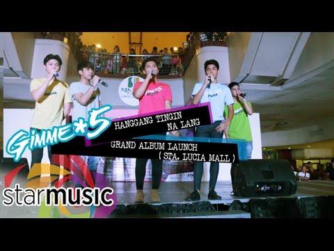 Gimme 5 - Hanggang Tingin Na Lang (Album Launch)