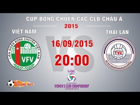 Việt Nam vs Thái Lan - Cúp bóng chuyền Châu Á 2015 | FULL