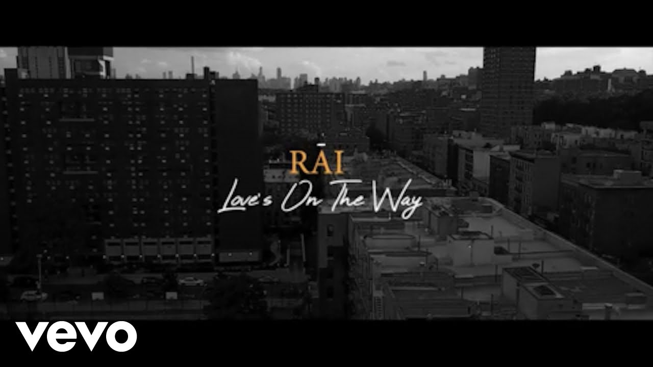 RĀI - Loves on the Way