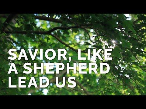 Savior, Like a Shepherd Lead Us - James Koerts