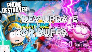 A NEW WATCH LIST? BUFF OR NERF? DEV UPDATE (South Park Phone Destroyer)