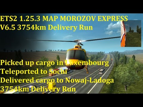 ETS2 1.25.3 MAP MOROZOV EXPRESS V6.5 3754km Delivery Run