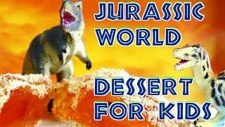 JURASSIC WORLD DESSERT FOR KIDS!! POSTRE #jurassicworld PARA NIÑOS!! - PinCactuss