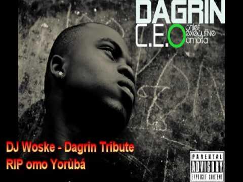 DJ Woske - Dagrin Tribute R.I.P