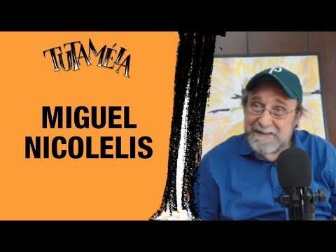 TUTAMÉIA entrevista cientista MIguel Nicolelis