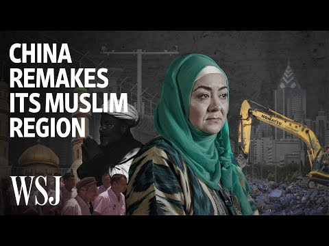 First Detention, Now Demolition: China Remakes Its Muslim Region | WSJ