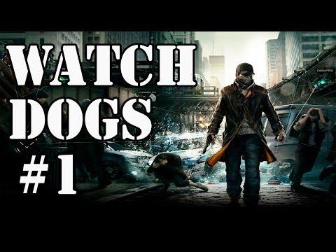 Watch Dogs Episodio 1 - Que te hackeo la vida!