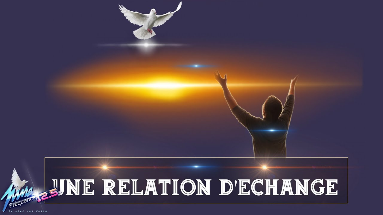 UNE RELATION D'ÉCHANGE
