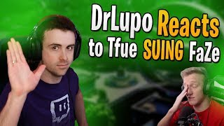 DrLupo Reacts to Tfue SUING FaZe